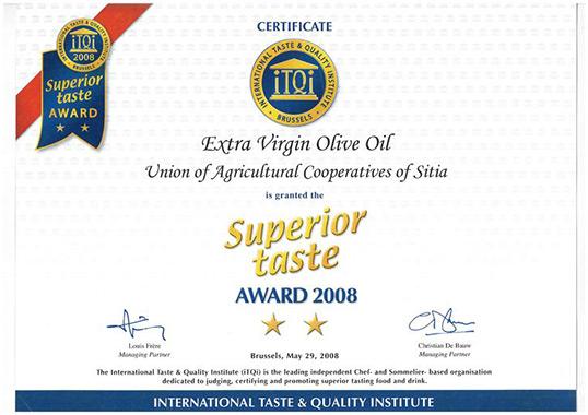 2008 Το βραβείο Ανώτερης Γεύσης από τον διεθνή Οργανισμό Γεύσης και Ποιότητος ITQI, στις Βρυξέλλες.